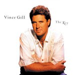 Vince Gill, The Key