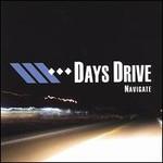 Days Drive, Navigate