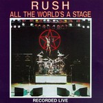 Rush, All the World's a Stage