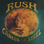 Rush, Caress of Steel