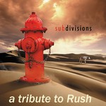 Various Artists, Subdivisions: A Tribute to Rush mp3