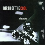 Miles Davis, Birth of the Cool