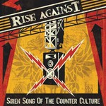Rise Against, Siren Song of the Counter Culture