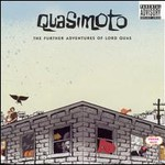 Quasimoto, The Further Adventures Of Lord Quas