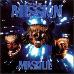 The Mission, Masque