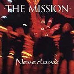 The Mission, Neverland