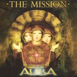 The Mission, AurA
