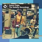 Susan Cagle, The Subway Recordings