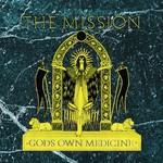 The Mission, Gods Own Medicine