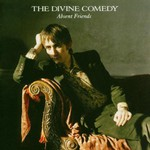 The Divine Comedy, Absent Friends mp3