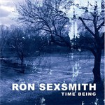 Ron Sexsmith, Time Being