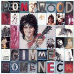Ron Wood, Gimme Some Neck