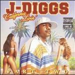 J-Diggs, Mac Dre Presents: California Livin', Pt. 2