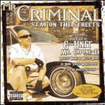 Mr. Criminal, Stay on the Streets