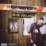 Rhymefest, Blue Collar