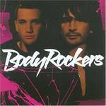 BodyRockers, Bodyrockers