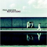 Paul van Dyk, Reflections