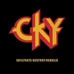 CKY, Infiltrate Destroy Rebuild