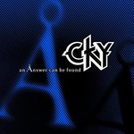 CKY, An Answer Can Be Found