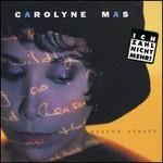 Carolyne Mas, Reason Street