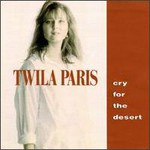 Twila Paris, Cry For The Desert