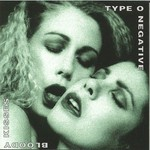 Type O Negative, Bloody Kisses