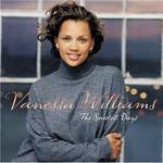 Vanessa Williams, The Sweetest Days