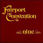 Fairport Convention, Nine