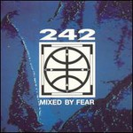 Front 242, Mixed By Fear