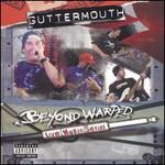 Guttermouth, Beyond Warped Live Music Series