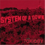 System of a Down, Toxicity mp3