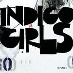 Indigo Girls, Rarities