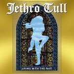 Jethro Tull, Living With the Past