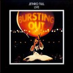 Jethro Tull, Bursting Out