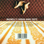 Maxwell, Maxwell's Urban Hang Suite