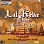 Lil' Keke, Undaground All Stars: The Texas Line Up