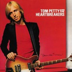 Tom Petty and The Heartbreakers, Damn the Torpedoes