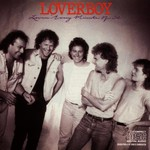 Loverboy, Lovin' Every Minute of It
