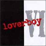 Loverboy, Loverboy VI