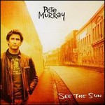 Pete Murray, See The Sun