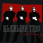 Alkaline Trio, Good Mourning