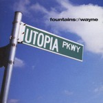 Fountains of Wayne, Utopia Parkway
