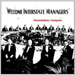 Fountains of Wayne, Welcome Interstate Managers