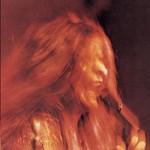 Janis Joplin, I Got Dem Ol' Kozmic Blues Again Mama!