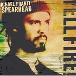 Michael Franti & Spearhead, Yell Fire!