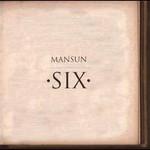 Mansun, Six