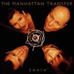 The Manhattan Transfer, Tonin' mp3