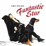 Marc Almond, Fantastic Star
