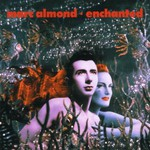 Marc Almond, Enchanted