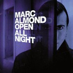Marc Almond, Open All Night